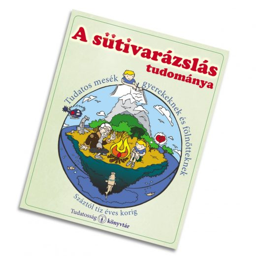 A Sütivarázslás tudománya című könyv